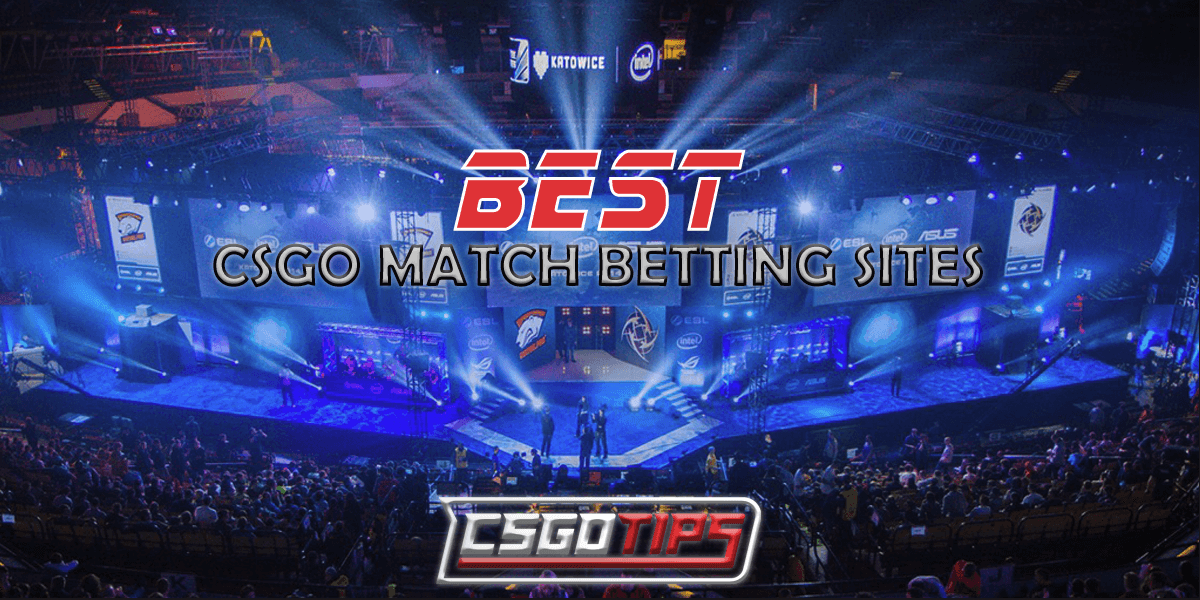 Best CSGO Bookmakers in 2020